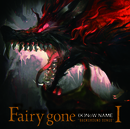 """TVアニメ「Fairy gone フェアリーゴーン」挿入歌アルバム『Fairy gone """"BACKGROUND SONGS""""I』/(K)NoW_NAME"""