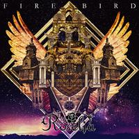 FIRE BIRD/Roselia