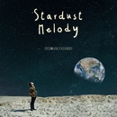 STARDUST MELODY/DEATHRO