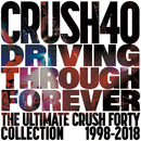 Driving Through Forever -The Ultimate Crush 40 Collection-/Crush 40