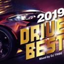 2019 DRIVE BEST/DJ TRIBE