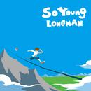 SO YOUNG/LONGMAN