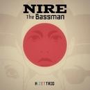 NIRE The Bassman/H ZETTRIO