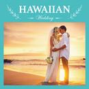Hawaiian Wedding/Relaxing Sounds Productions