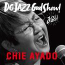 DO JAZZ Good Show! (ヨイショ!)/綾戸智絵