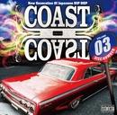 COAST II COAST 03/Various Artists