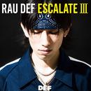 ESCALATE III/RAU DEF
