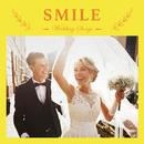 Wedding Songs ~SMILE~/Various Artists