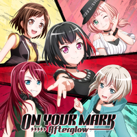ON YOUR MARK/Afterglow