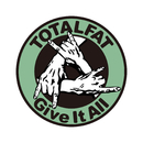 Give It All/TOTALFAT