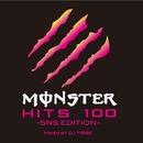 Monster HITS 100 -SNS EDITION- Vol.2/DJ TRIBE