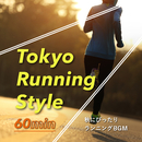 Tokyo Running Style 60min ~ 秋にぴったりランニングBGM/Cafe lounge groove