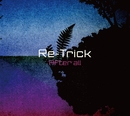 after all/Re-Trick