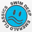 EMERALD CLASSICS/SWIM DEEP