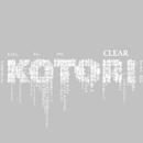CLEAR/KOTORI