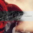 Flood of love/HOLLOWGRAM