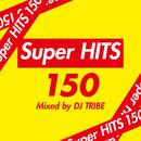 Super HITS 150 Vo.l2/DJ TRIBE