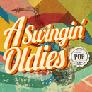 A SWINGIN' OLDIES -POP-/Various Artists