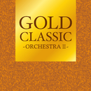 GOLD CLASSIC ~ORCHESTRAII~/Various Artists