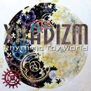 XNADIZM/Rhythmic Toy World
