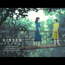 Sister/みきとP