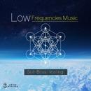 低周波サブベース・ヒーリング音楽/Relax World