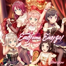 Easy come, Easy go!/Afterglow