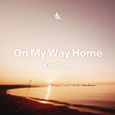 On My Way Home/Kan Sano