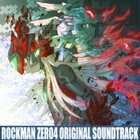 ロックマン ゼロ4 オリジナルサウンドトラック