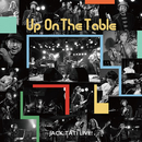 UP ON THE TABLE/ジャック達