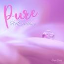 Pure Relaxation ~免疫力向上音楽~/Relax World