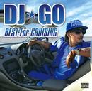 BEST For CRUISING/DJ☆GO