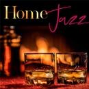おうちJAZZ ~自宅で流れるジャズラウンジBGM~/Moonlight Jazz Blue and JAZZ PARADISE