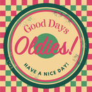GOOD DAY OLDIES!-HAVE A NICE DAY!-/Various Artists