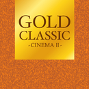 GOLD CLASSIC~CINEMAII~/Various Artists