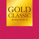 GOLD CLASSIC~ROMANTICII~/Various Artists