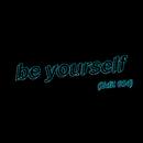 be yourself (Edit 004)/DE DE MOUSE