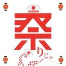 祭りじゃ/H ZETTRIO