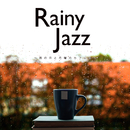 Rainy Jazz~雨の日と月曜のカフェは/JAZZ PARADISE