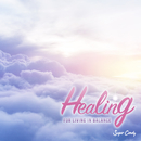 Healing for Living in Balance/RELAX WORLD
