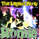 The Legend Party/Romie