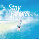 Stay Forever/Unknöwn Kun