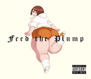 Feed the Plump/ばんり