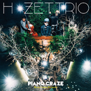 PIANO CRAZE/H ZETTRIO