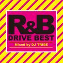 R&Bドライブ・ベスト/DJ TRIBE