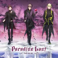 うたの☆プリンスさまっ♪HE★VENSドラマCD上巻「Paradise Lost~Fall on me~」