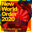 New World Order 2020 feat. DOGMA, JNKMN, Asir & KINU/BAKU