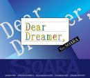 『Dear Dreamer,』 ver.SOARA/SOARA/豊永利行、小野友樹、古川 慎、村田太志、沢城千春