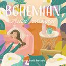 Francfranc Presents BOHEMIAN Artist Lounge/Various Artists
