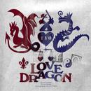 LOVE DRAGON/TYO